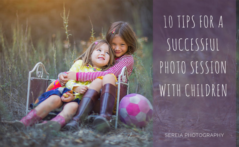 10 Tips for a Successful Photo session with children